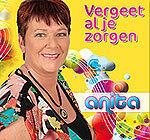 Anita-Vergeet al je zorgen