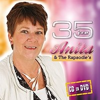 Anita en The Rapsodie's - 35 Jaar Anita en The Rapsodie's