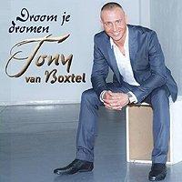 Tony van Boxtel - Droom je dromen
