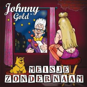 Johnny Gold- Meisje zonder naam