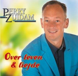 Perry Zuidam- Over leven & liefde